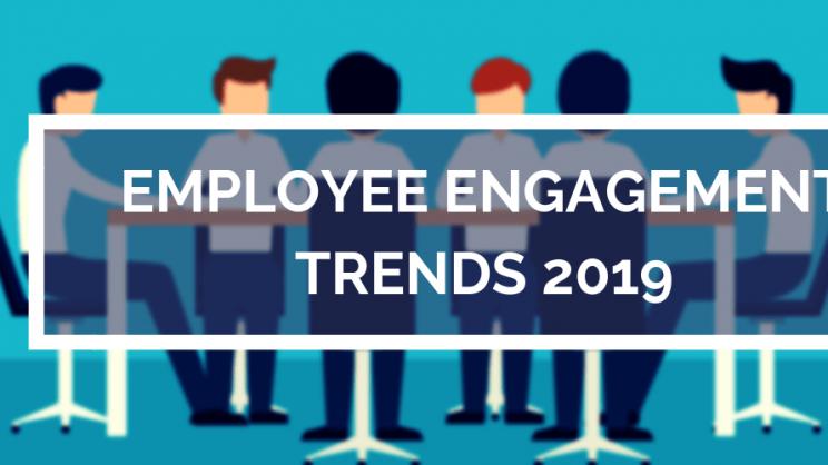 Employee Engagement Trend 2019
