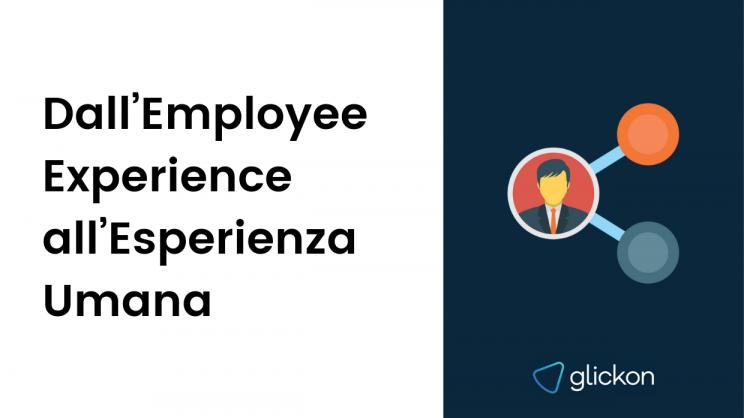 employee experience esperienza umana